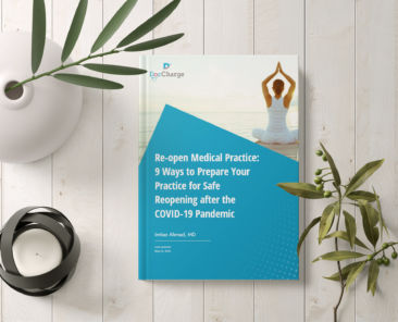 Re-open Medical Practice: 9 Ways to Prepare Your Practice for Safe Reopening after the COVID-19 Pandemic Closure